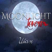Moonlight Lovers : Иван